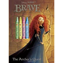 The Archer's Quest [With Crayons] (Disney Pixar Brave)