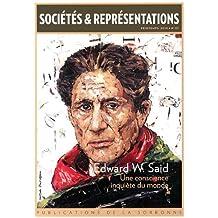Sociétés & Représentations, N° 37, Printemps 2014 : Edward W. Said : Une conscience inquiète du monde