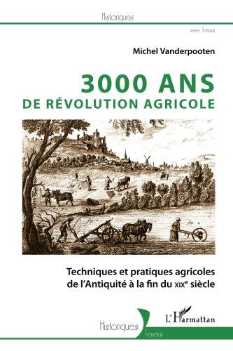 3000 ans de revolution agricole techniqu...