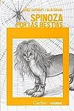 Spinoza Por Las Bestias (Serie Occursus Once) (Rustico)