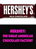 Hershey: Great American Chocolate Factory [OV]