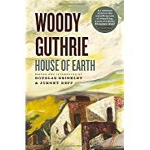 House of Earth by Woody Guthrie (22-Oct-2013) Paperback