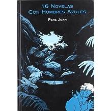 16 novelas con hombres azules (Mercat)