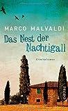 Das Nest der Nachtigall: Kriminalroman von Malvaldi. Marco (2012) Gebundene Ausgabe