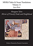Margaret Tyler, Mirror of Princely Deeds and Knighthood