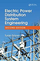 Electric Power Distribution System Engineering, Second Edition
