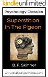 Psychology Classics: Superstition in the Pigeon