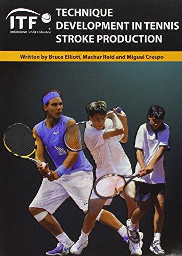 Technique Development in Tennis Stroke Production por Bruce Elliot