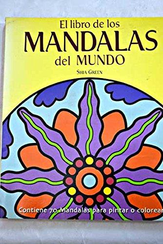 Libro de las mandalas del mundo, el (Ambar) por Shia Green