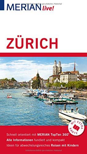 MERIAN live! Reiseführer Zürich: Mit Extra-Karte zum Herausnehmen (Zürich Karte)