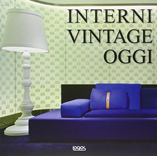 interni-vintage-oggi-ediz-italiana-inglese-tedesca-e-spagnola