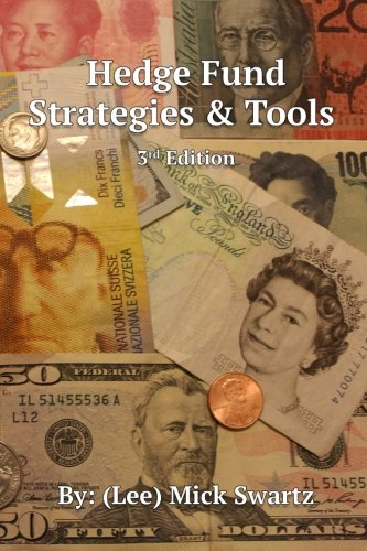 Hedge Fund Strategies and Tools, 3rd Edition