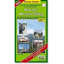 Radwander- und Wanderkarte Harzer-Hexen-Stieg: Der beliebte Wanderweg von Osterode über den Brocken und das Bodetal nach Thale. 1:30 000. (mit Zick-Zack-Faltung) (Schöne Heimat)