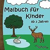 Malbuch für Kinder ab 3 Jahren: Ausmalbilder für Mädchen und Jungs