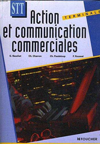 Action et communication commerciales : Terminale STT