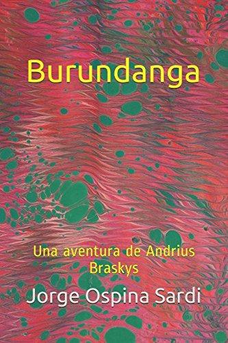 Burundanga: Una aventura de Andrius Braskys