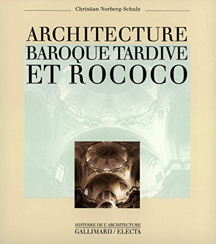 Architecture baroque tardive et rococo