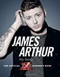 James Arthur, My Story: The Official X Factor Winners Book