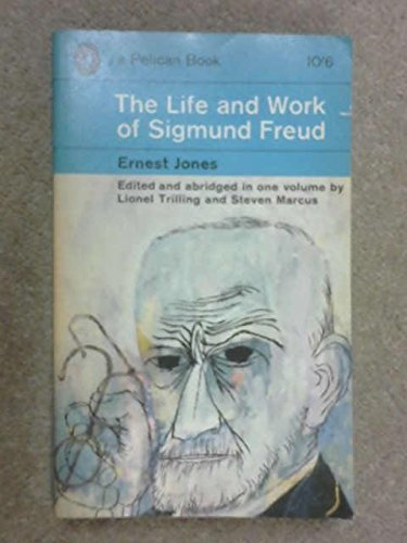 The Life And Work of Sigmund Freud (Pelican Biographies)