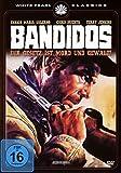 Bandidos - Ihr Gesetz ist Mord und Gewalt
