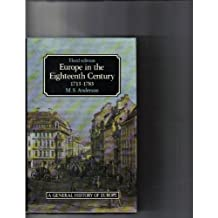 Europe in the Eighteenth Century: 1713-1783 (General History of Europe)