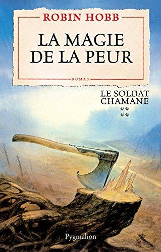 Le Soldat chamane (Tome 4) - La magie de la peur (French Edition)