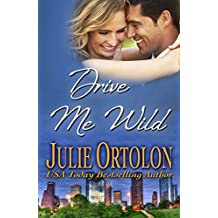 Drive Me Wild (Texas Heat Wave Series)