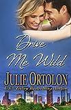 Drive Me Wild (Texas Heat Wave Series) (English Edition)