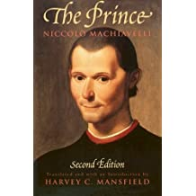 The Prince: Second Edition by Niccolo Machiavelli (1998-09-01)