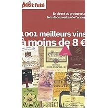 Petit Futé 1001 Meilleurs vins à moins de 8€