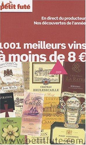 Petit Futé 1001 Meilleurs vins à moins de 8?