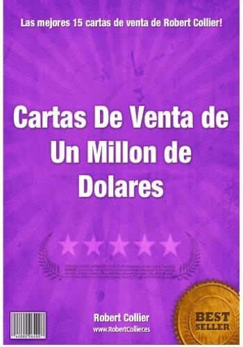 Cartas de venta de un millon de dólares (Creando activos en Internet  nº 3)