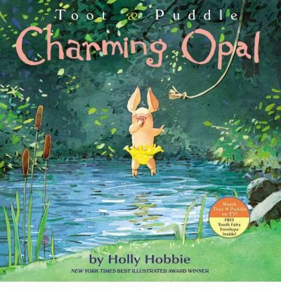 toot-and-puddle-charming-opal-author-holly-hobbie-jul-2011