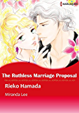 The Ruthless Marriage Proposal (Harlequin comics)