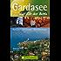 Reiseführer Gardasee - Zeit für das Beste: Highlights, Geheimtipps, Wohlfühladressen. Mit Riva, Lazise, Sirmione, Salo uvm. 288 Seiten mit über 400 Fotos