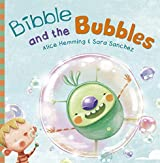 Bibble and the Bubbles (Picture Books)