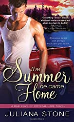 The Summer He Came Home (Bad Boys of Crystal Lake) by Juliana Stone (2013-04-02)