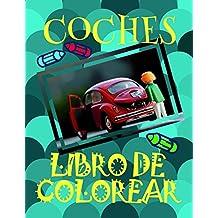 Libro de Colorear Coches ✎: Libro de Colorear Carros Colorear Niños 3-7 Años! ✌ (Libro de Colorear Coches: A SERIES OF COLORING BOOKS)