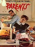 Best The Parents - Parents Review