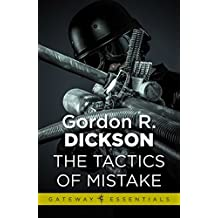 Tactics of Mistake: The Childe Cycle Book 4