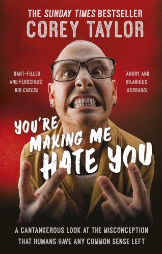 You're Making Me Hate You por Corey Taylor