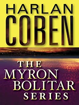 The Myron Bolitar Series 7-Book Bundle: Deal Breaker, Drop Shot, Fade Away, Back Spin, One False Move, The Final Detail, Darkest Fear par [Coben, Harlan]