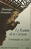 Le radeau de la Gorgone Promenades en Sicile - Grasset - 01/01/1988