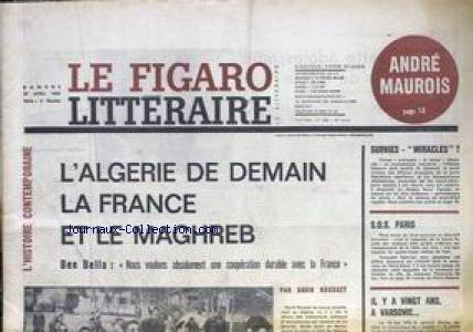 FIGARO LITTERAIRE (LE) [No 888] du 27/04/1963 - ANDRE MAUROIS - L'ALGERIE DE DEMAIN - LA FRANCE ET LE MAGHREB - BEN BELLA PAR DAVID ROUSSET - S.O.S. PARIS - IL Y A 20 ANS A VARSOVIE.