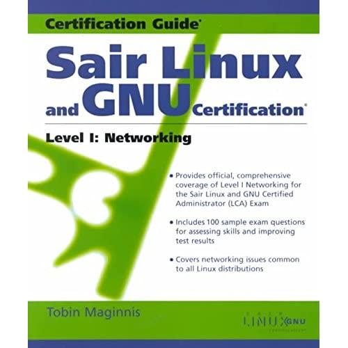 [(SAIR Linux and GNU Certification: Networking Level 1)] [By (author) Tobin Maginnis] published on (December, 2000)
