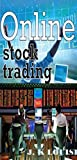 Online stock trading: how I made 3.465364.54 (31-months) in stock trading (English Edition)