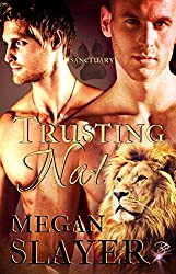 Trusting Nat (Sanctuary, Book Two) by Megan Slayer