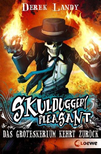 Buchseite und Rezensionen zu 'Skulduggery Pleasant 2 - Das Groteskerium kehrt zurück' von Derek Landy