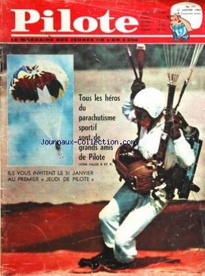 PILOTE [No 171] du 31/01/1963 - tous les heros du parachutisme sportif sont de grands amis de pilote par Collectif