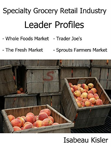 specialty-grocery-retail-industry-leader-profiles-english-edition